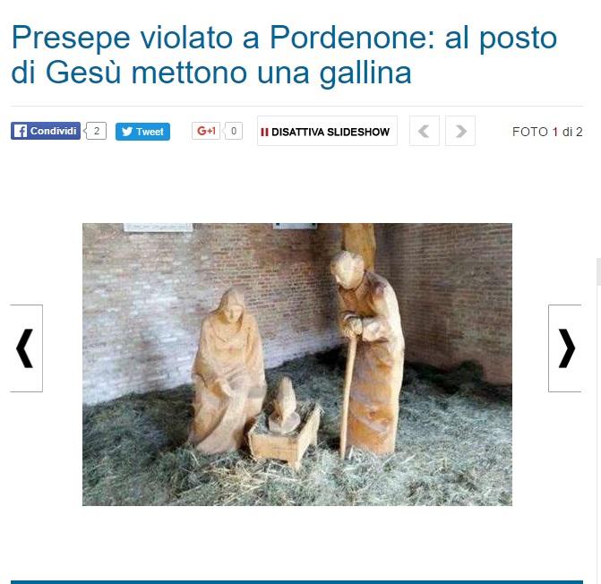 Presepe sacrilego a Pordenone: gallina al posto di Gesù FOTO