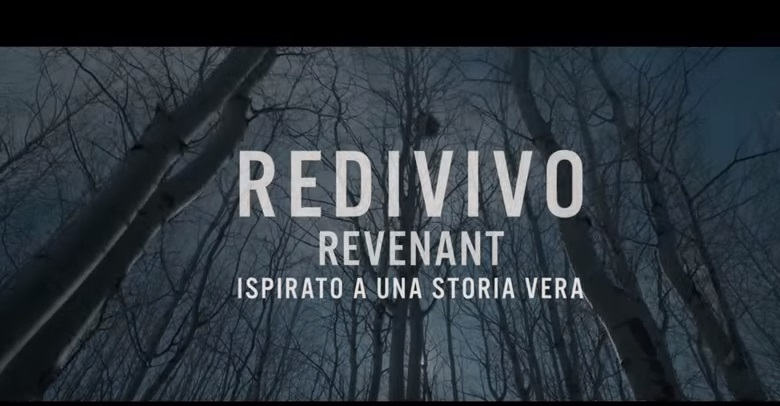 YOUTUBE The Revenant di Inarritu VIDEO trailer in italiano3