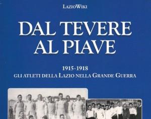 Dal Tevere al Piave, 3 febbraio la presentazione del libro