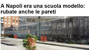 Napoli, scuola abbandonata: rubate anche le pareti