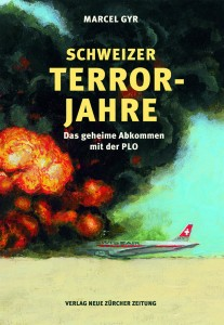 """""""Schweizer Terror-Jahre"""", """"Gli anni del terrorismo in Svizzera"""" del giornalista Marcel Gyr"""