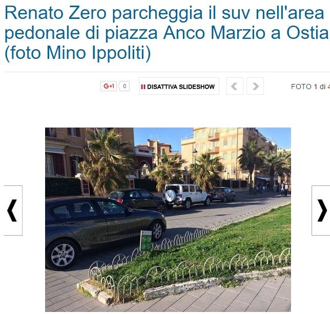 Renato Zero parcheggia la jeep in area pedonale FOTO