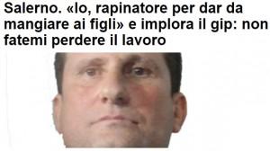 """Salerno, rapinatore confessa: """"Non ho soldi per i figli"""""""