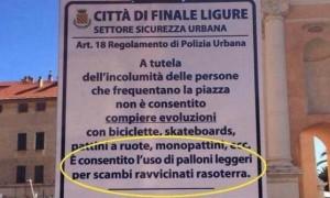 """Finale Ligure, solo """"Tiki Taka"""" in piazza: foto cartello"""