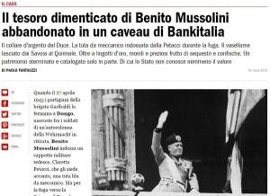 Benito Mussolini, il tesoro nascosto nel caveau Bankitalia
