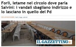 Letame per Salvini a circolo Pd: vandali sbagliano indirizzo