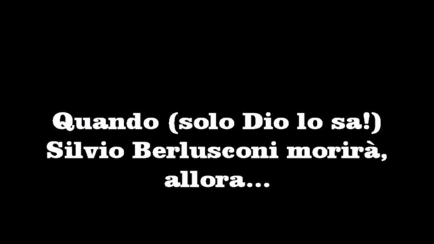 """VIDEO YOUTUBE """"Berlusconi devi morire"""". """"Augurio"""" di Don Giorgio..."""