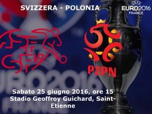 Svizzera-Polonia, diretta. Formazioni ufficiali - video gol highlights