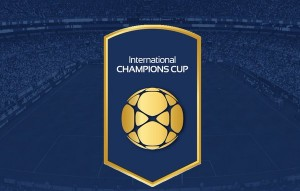 International Champions Cup 2016: partite, diretta Tv, calendario