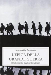 SIMONETTA BARTOLINI, L'epica della Grande Guerra