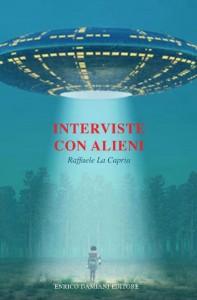"""""""nterviste con alieni: il nuovo libro di Raffaele La Capria"""