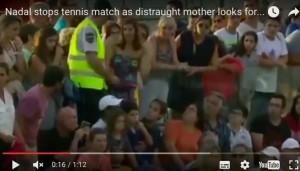 Guarda la versione ingrandita di VIDEO YOUTUBE - Madre perde figlia sugli spalti, Nadal interrompe partita