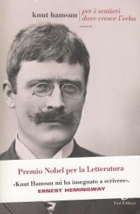 Dal Premio Nobel al manicomio, il viaggio di Knut Hamsun fra Quisling e il nazismo