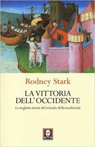 Il Califfo trionferà sull' Occidente che non crede più in se stesso, la lezione di Rodney Stark in 640 pagine