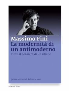 Massimo Fini. La modernità di un antimoderno, sfida esistenziale prima che culturale