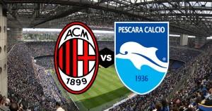 Milan-Pescara diretta live. Formazioni ufficiali dalle ore 14