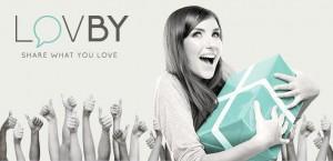 Guarda la versione ingrandita di LovBy, passaparola online che trasforma utenti in Brand Lover. E se vai bene...