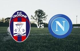 Crotone-Napoli streaming e diretta tv: dove vederla