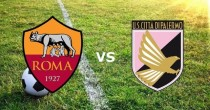 Roma-Palermo streaming – diretta tv, dove vederla