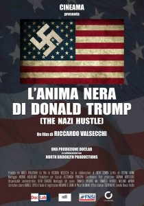 "Donald Trump, la sua anima nera nel documentario ""The Nazi Hustle"""
