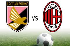 Palermo-Milan streaming - diretta tv, dove vederla