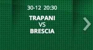Trapani-Brescia streaming - diretta tv, dove vederla