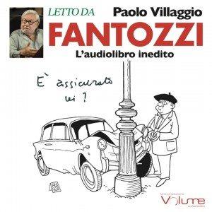 Fantozzi è tornato... in audiolibro: Paolo Villaggio legge e interpreta