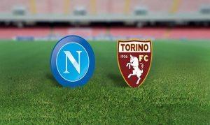 Napoli-Torino diretta live, formazioni ufficiali dalle 14