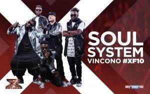 X Factor 10: vincono i Soul System