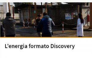 """""""Energia: il futuro della vita"""". Docu-film Eni su Discovery ogni venerdì"""