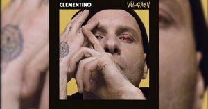 """Clementino, esce l'album Vulcano: """"Il mio fuoco fatto di rime"""""""