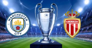 Monaco-Manchester City streaming live, dove vederla in diretta