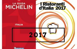 Guida Michelin 2017: Italia si conferma seconda nel mondo. Tutte le tre stelle