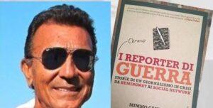 """""""C'erano i reporter di guerra"""": enciclopedia di un mestiere scomparso al tempo della Post Verità"""