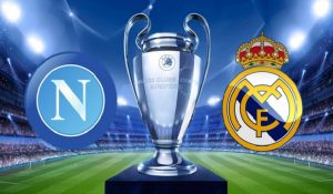 Napoli-Real Madrid streaming, dove vederla in diretta