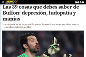 "Juventus-Barcellona, Gigi Buffon visto dal Mundo Deportivo: ""Depressione, ludopatia..."""