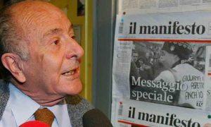 Valentino Parlato è morto a 86 anni. Insieme a Rossanda e Pintor fondò Il Manifesto