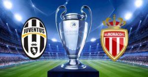 Juventus-Monaco streaming, dove vederla in diretta
