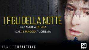 YOUTUBE I Figli della Notte: video recensione del film d'esordio di Andrea De Sica